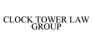 2004-01-01-uspto-trademark-clocktowerlawgroup-word