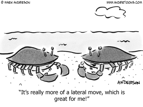 Crab to crab: It's really more of a lateral move, which is great for me!