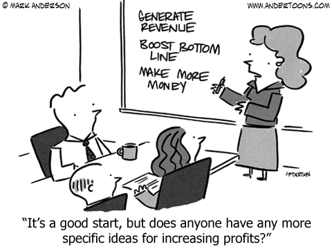 Business meeting: It's a good start, but does anyone have any more specific ideas for increasing profits?
