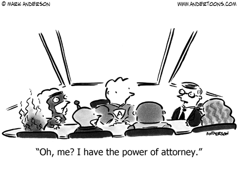 Superhero business meeting: Oh, me? I have the power of attorney.