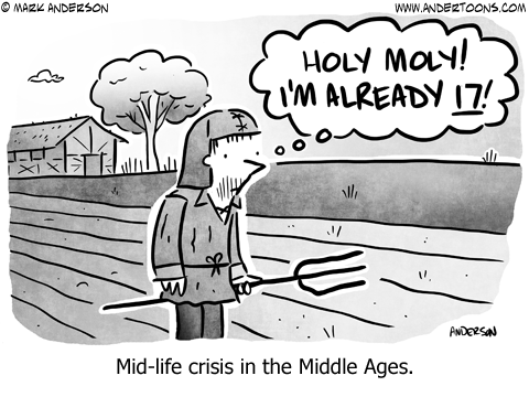 Mid-life crisis in the Middle Ages.